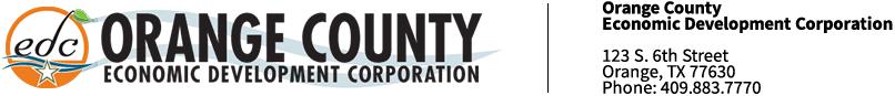 Orange County Economic Development Corporation, 123 S. 6th Street, Orange, TX 77630, Phone: 409.883.7770